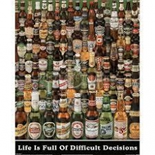 QUADRO CERVEJA LIFE IS FULL OF DIFFICULT DECISIONS
